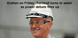 grattan on friday: turnbull turns to water as power debate fires up