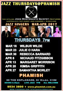 jmq jazz thursdays @ phamish, st kilda.7pm this week mar 16th ,enjoy wilbur wilde and then, mar 23, julie o hara and more