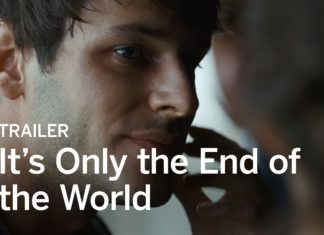 it's only the end of the world – film review