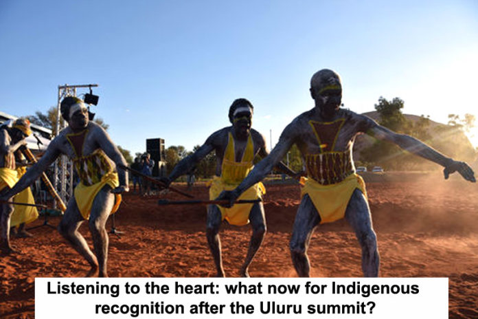 listening to the heart: what now for indigenous recognition after the uluru summit?