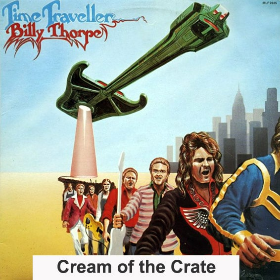 cream of the crate: billy thorpe – time traveller