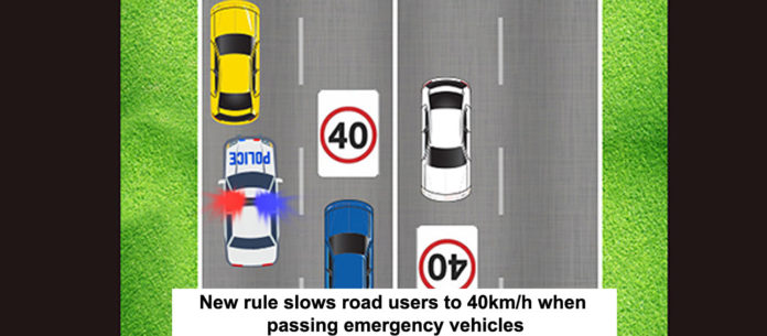 New rule slows road users to 40km-h when passing emergency vehicles