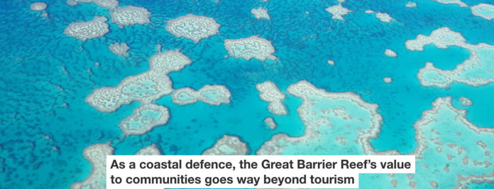 as a coastal defence, the great barrier reef's value to communities goes way beyond tourism