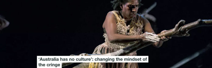 'AUSTRALIA HAS NO CULTURE': CHANGING THE MINDSET OF THE CRINGE