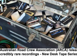 THE AUSTRALIAN ROAD CREW ASSOCIATION (ARCA) RELEASES INCREDIBLY RARE RECORDINGS – NEW DESK TAPE SERIES