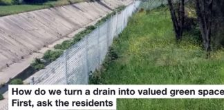 HOW DO WE TURN A DRAIN INTO VALUED GREEN SPACE? FIRST, ASK THE RESIDENTS