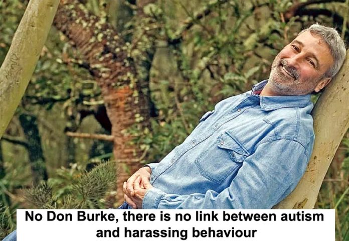 No Don Burke, There Is No Link Between Autism And Harassing Behaviour