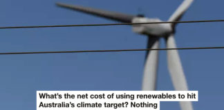 What's The Net Cost Of Using Renewables To Hit Australia's Climate Target? Nothing