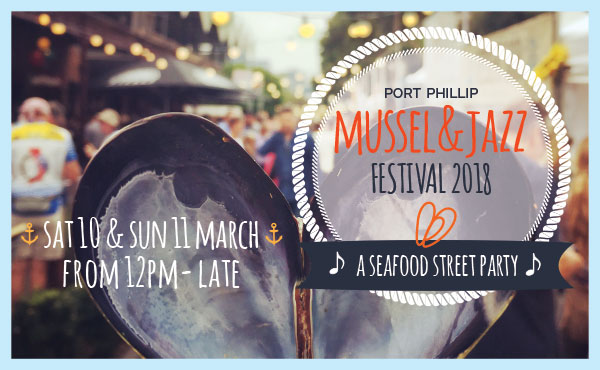 Join Us At The Port Phillip Mussel & Jazz Festival Next Weekend