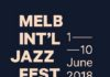 announcing The 2018 Melbourne International Jazz Festival
