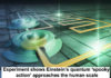 Experiment Shows Einstein's Quantum 'spooky Action' Approaches The Human Scale