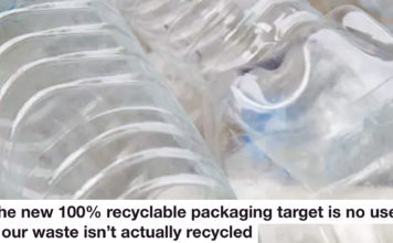 The New 100% Recyclable Packaging Target Is No Use If Our Waste Isn't Actually Recycled