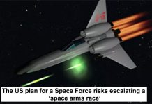 The Us Plan For A Space Force Risks Escalating A 'space Arms Race'