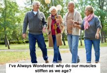 I've Always Wondered: Why Do Our Muscles Stiffen As We Age?