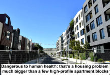 dangerous to human health: that's a housing problem much bigger than a few high-profile apartment blocks
