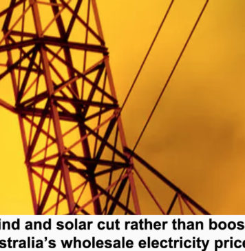 wind and solar cut rather than boost australia's wholesale electricity prices