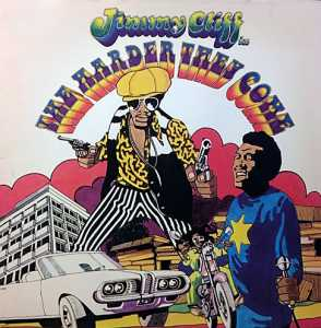cream of the crate #15 : jimmy cliff – the harder they come