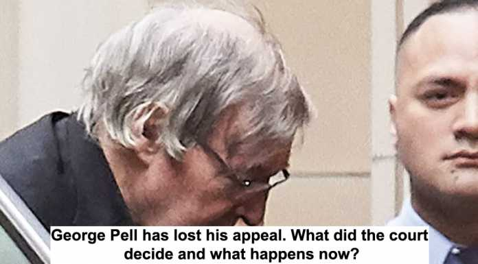 george pell has lost his appeal. what did the court decide and what happens now?