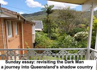 sunday essay: revisiting the dark man – a journey into queensland's shadow country