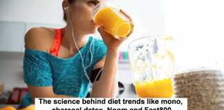 the science behind diet trends like mono, charcoal detox, noom and fast800
