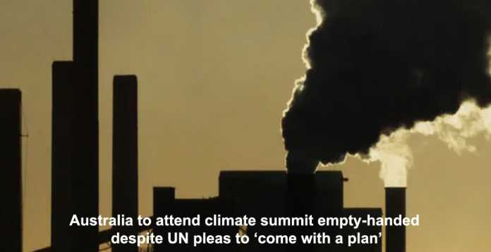 australia to attend climate summit empty-handed despite un pleas to 'come with a plan'