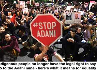 indigenous people no longer have the legal right to say no to the adani mine – here's what it means for equality