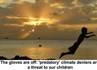 the gloves are off: 'predatory' climate deniers are a threat to our children