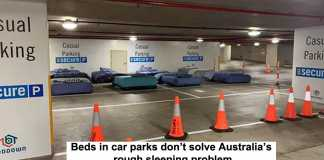 beds in car parks don't solve australia's rough sleeping problem