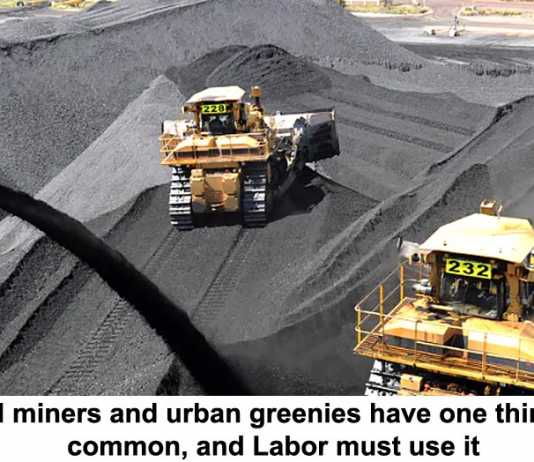 coal miners and urban greenies have one thing in common, and labor must use it