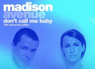 don't call me baby – madison avenue (20th anniversary edition)