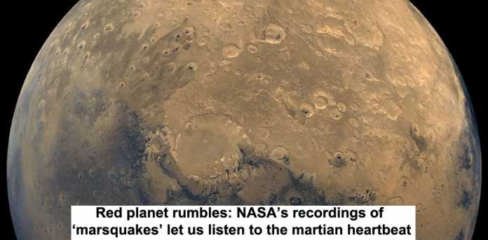 red planet rumbles: nasa's recordings of 'marsquakes' let us listen to the martian heartbeat