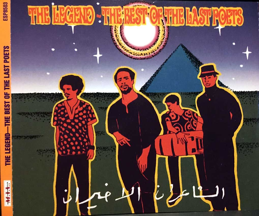 cream of the crate cd review #8: the last poets – the legend: the very best of the last poets