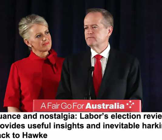 nuance and nostalgia: labor's election review provides useful insights and inevitable harking back to hawke