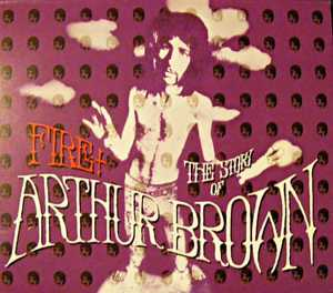 cream of the crate: cd review #27 – arthur brown: fire – the story of arthur brown