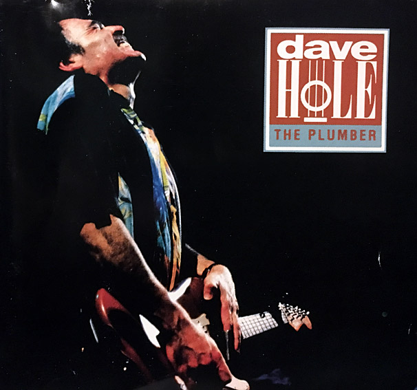 cream of the crate: cd review #35 – dave hole – the plumber