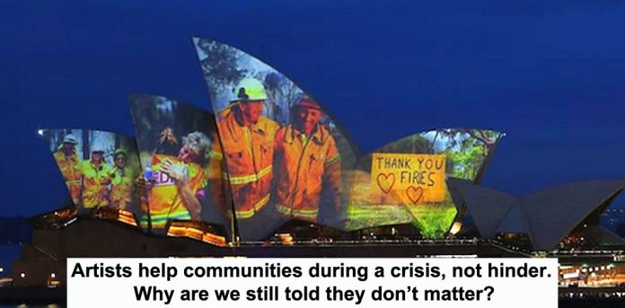 artists help communities during a crisis, not hinder. why are we still told they don't matter?