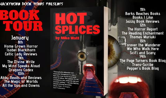 blackthorn tours book review: hot splices by mike watt