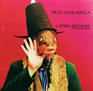 cream of the crate: album review #103 – captain beefheart: trout mask replica