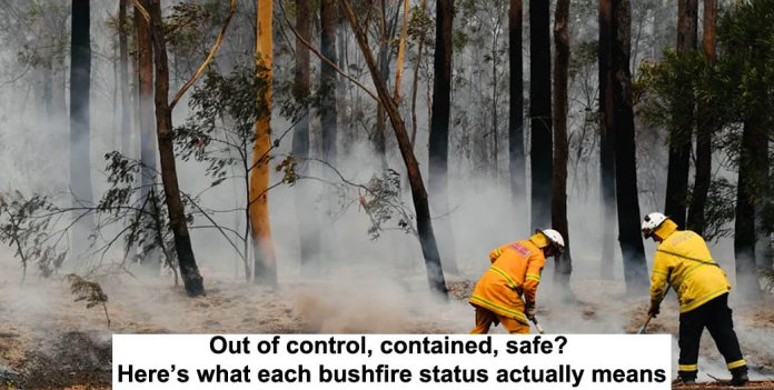 out of control, contained, safe? here's what each bushfire status actually means