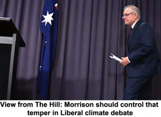 view from the hill: morrison should control that temper in liberal climate debate