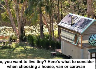so, you want to live tiny? here's what to consider when choosing a house, van or caravan