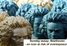 sunday essay: beethoven – an icon at risk of overexposure?