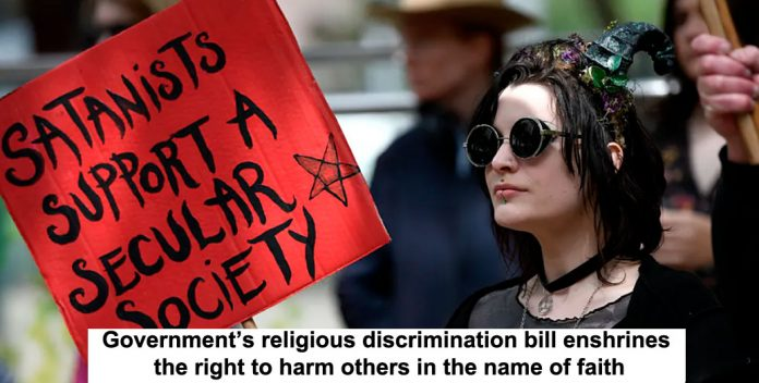 government's religious discrimination bill enshrines the right to harm others in the name of faith