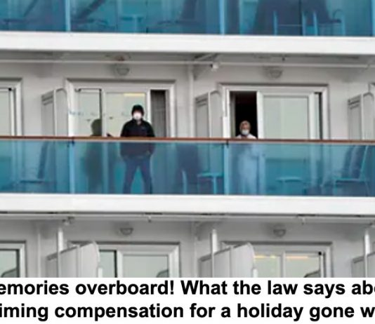 memories overboard! what the law says about claiming compensation for a holiday gone wrong