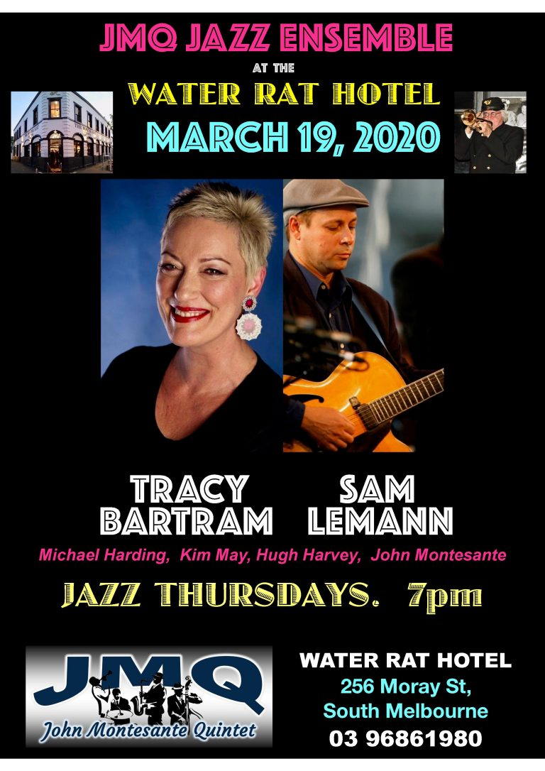 With Additional Health Protocols in place, at Water Rat Hotel, JMQ JAZZ shall feature TRACY BARTRAM this Thursday, with SAM LEMANN on Guitar