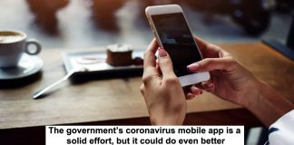 the government's coronavirus mobile app is a solid effort, but it could do even better