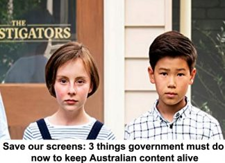save our screens: 3 things government must do now to keep australian content alive