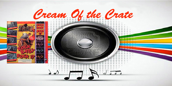 cream of the crate: album review # 147 – various artists: rock baby rock it
