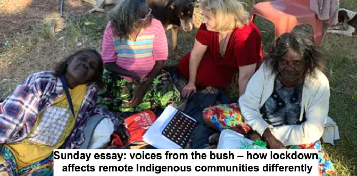sunday essay: voices from the bush – how lockdown affects remote indigenous communities differently
