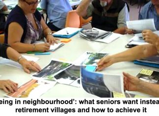 'ageing in neighbourhood': what seniors want instead of retirement villages and how to achieve it